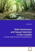 Male Dominance and Sexual Selection in the Crayfish
