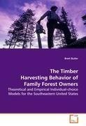 The Timber Harvesting Behavior of Family Forest Owners