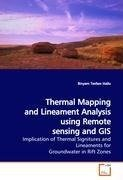 Thermal Mapping and Lineament Analysis using Remote sensing and GIS