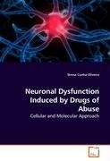 Neuronal Dysfunction Induced by Drugs of Abuse