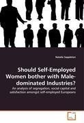 Should Self-Employed Women bother with Male-dominated Industries?
