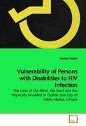 Vulnerability of Persons with Disabilities to HIV Infection