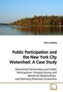 Public Participation and the New York City  Watershed: A Case Study