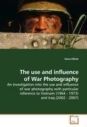 The use and influence of War Photography