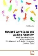 Hexapod Work Space and Walking Algorithm