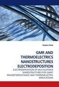 GMR AND THERMOELECTRICS NANOSTRUCTURES ELECTRODEPOSITION