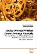 Service-Oriented Wireless Sensor-Actuator Networks