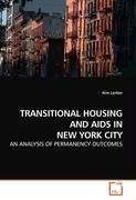 TRANSITIONAL HOUSING AND AIDS IN NEW YORK CITY