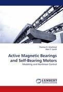 Active Magnetic Bearings and Self-Bearing Motors