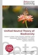 Unified Neutral Theory of Biodiversity