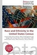 Race and Ethnicity in the United States Census