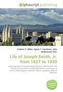 Life of Joseph Smith, Jr. from 1827 to 1830