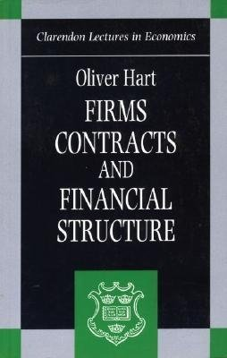 Hart, O: Firms, Contracts, and Financial Structure