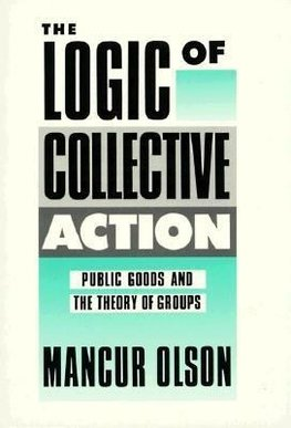 Olson, M: The Logic of Collective Action