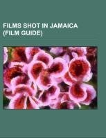 Films shot in Jamaica (Film Guide)