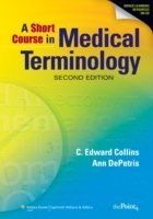 Short Course in Medical Terminology 2/e