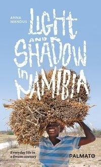 Mandus, A: Light and Shadow in Namibia