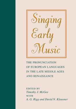 Rigg, A: Singing Early Music