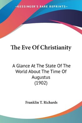 The Eve Of Christianity