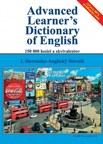 Advanced Learner s Dictionary of English I. diel, Slovensko-Anglický